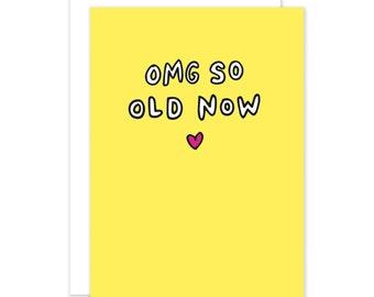 OMG So Old Birthday Card