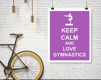 Keep Calm and Love Gymnastics Beam Gymnast Poster Wall Art Print Home Decor - Available in additional colors and sizes