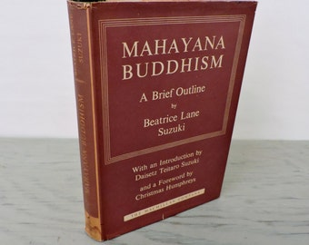 Vintage Buddhism Book - Mayahana Buddhism: A Brief Outline - 1959 - Religious Book
