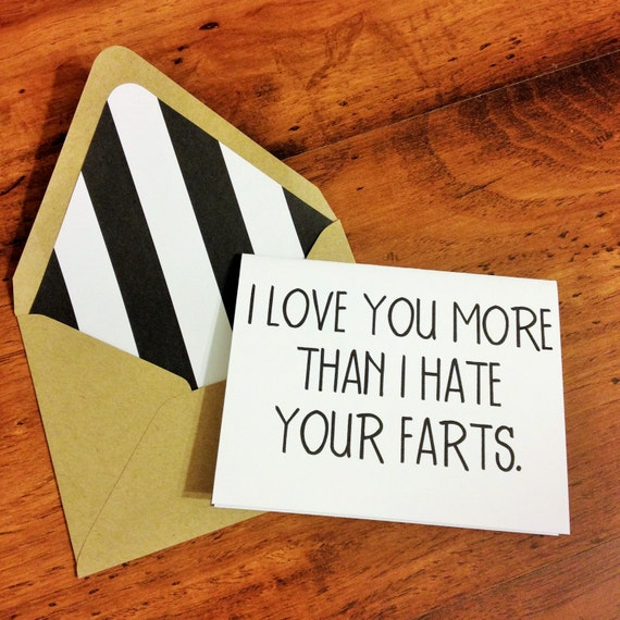 Funny I Love You More: I Love You More Than I Hate Your Farts Card // Funny Fart Card