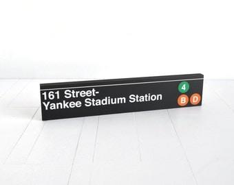 161 Street- Yankee Stadium Station - New York City Subway Sign - Wood Sign