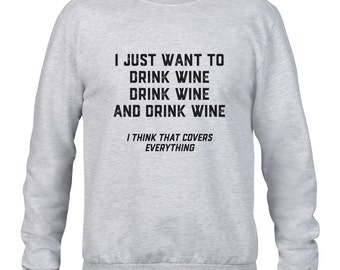 PERSONALISED 'I Just Want To...' Mens Jumper - Choose what it is you just want to do!