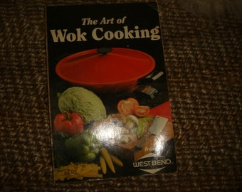 Cookbook 1984 Paperback The Art of WOK Cooking Chinese Cooking Rice Noodles Seafood