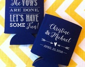 Vows are Done Lets Have Some Fun wedding can cooler, wedding stubby holder, Vows are done can coolie, wedding beer holder, can kooler