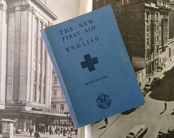 Vintage Book 1940s, The New First Aid in English, Blue Cloth Cover Book, Published in Glasgow, Hand-written Notes