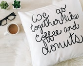 Donuts & Coffee 18x18 pillow case