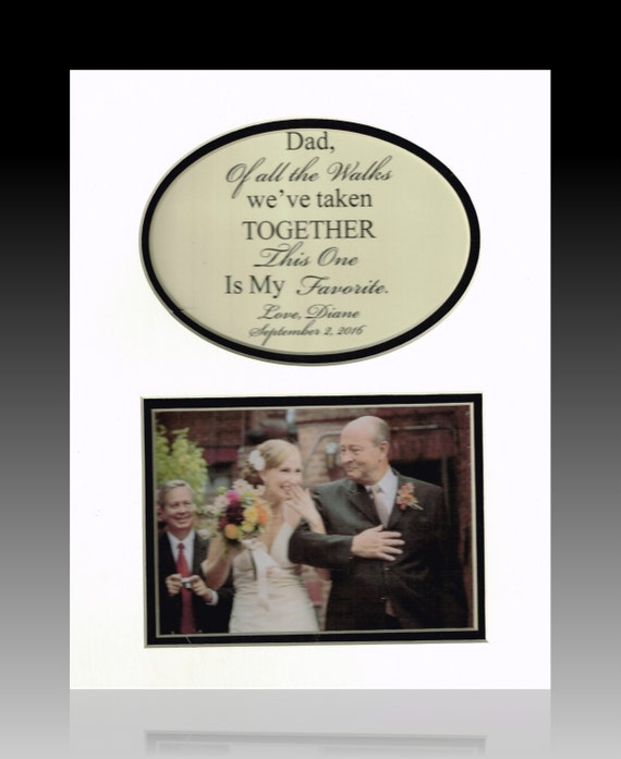 Father of the bride of all the walks personaized photo mat frame gift
