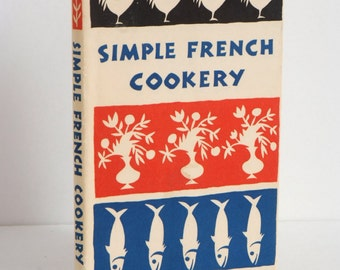 Simple French Cookery cookbook 1958