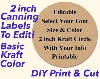 """EDITABLE PRINTABLE 2"""" Kraft Canning Labels, Hang Tags, Downloadable, Printable, DIY, Mason Jar Labels, Party Favor Stickers, Toppers"""