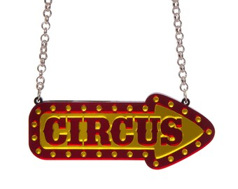 Circus Sign Necklace - laser cut acrylic