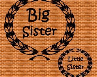 Big Sister Little Sister SVG Instant Download Girl Designs Baby Designs SVG files for cutting machines - SVG File Cutting Machine