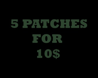 5 Patches for 10!