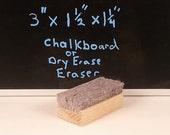 Medium Chalkboard or Dry Erase Eraser Handmade FI0126