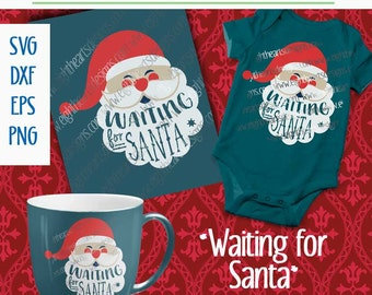 SVG Christmas Waiting for Santa, svg dxf, png, eps, great for Christmas Tshirts, Framed Artwork, Totes and More