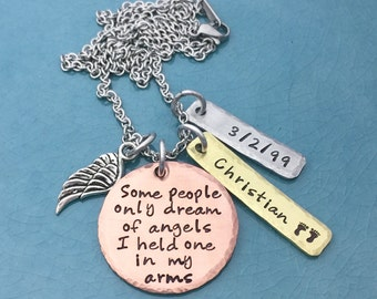 Some people only dream of angels, I held one in my arms, Hand Stamped Jewelry, Personalized Jewelry, Baby Loss, Memorial, Remembrance