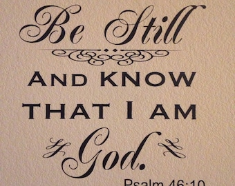 Be Still And Know That I Am God Vinyl Lettering // Be Still And Know That I Am God Wall Decal