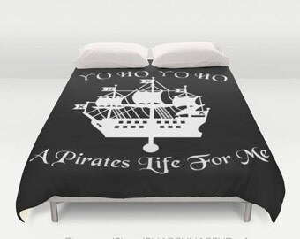 Pirates Life For Me Ship Art  / Duvet Comforter Cover Bedding Art  / 2nd ships FREE! / Sizes Full, Queen ( XL Twin) , & King