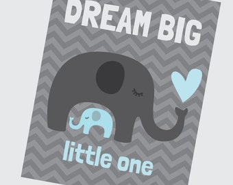 Dream Big - Baby Blue and Grey Elephant Nursery Print - Girl Room Decor - Wall Art