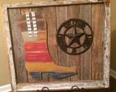 Texas Boot and Texas Star on Salvaged Antique Window Frame