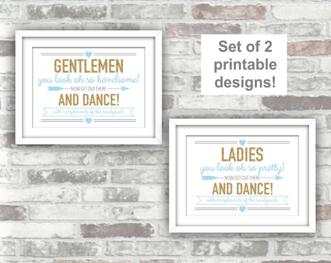 INSTANT DOWNLOAD - Printable Wedding Bathroom Pamper Station Signs - Ladies Gentlemen Get Out There And Dance - Digital Files Gold Baby Blue