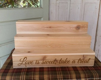Rustic Cupcake Stand Love is sweet, take a treat engraved, cupcake steps