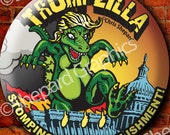 "6-Pack! - DONALD TRUMP TRUMPZILLA! 2.25"" Campaign Button Pin Badge Godzilla Stomp Tyranny! Political Election - Six Buttons!"