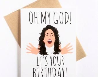 Oh My God It's Your Birthday - Birthday Card Best Friend - Funny Birthday Card - Sister Birthday Card - Janice Oh My God Birthday Card