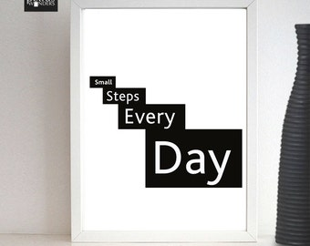 Small Steps Every Day Framed Print. Quotes and sayings print .Inspirational and motivational wall art - customised Home decor