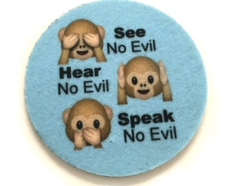 See no evil, Hear no evil, Speak no evil car coasters for your car's cup holder-Free Shipping- Monkey face emoji coasters-Makes a great gift