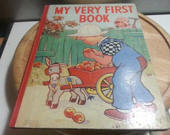 My very first Book, lovely vintage childrens book. The sunshine press,circa 1950s Very rare,