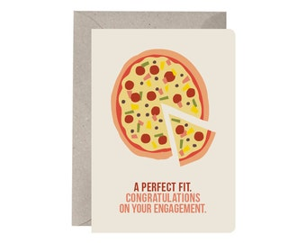 Engagement Card - A Perfect Fit. Greeting Card. Congratulations. Pizza. Perfect Couple. Congratulations on your Engagement. Quirky. Funny.