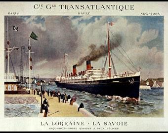 Ships La Lorraine and La Savoie C G T  Shipping Line Paris to New York : Print