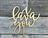 """i lava you Wedding Cake Topper 6"""" inches Unique Laser Cut Wood Calligraphy Script Toppers by Ngo Creations"""
