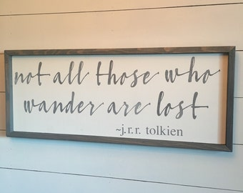 "not all those who wander are lost 12""x30"" wood sign j.r.r. tolkien quote farmhouse decor"