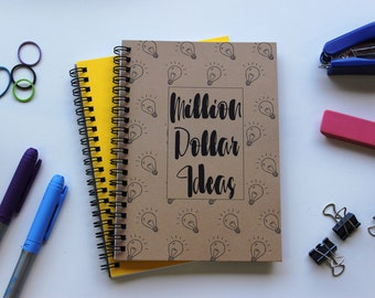 Million Dollar Ideas-  5 x 7 journal