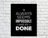 BUY 2 GET 1 FREE Typography Poster, Black White Poster Decor, Inspirational Poster, Office Decor, Motivation, Type Wall Art - Impossible