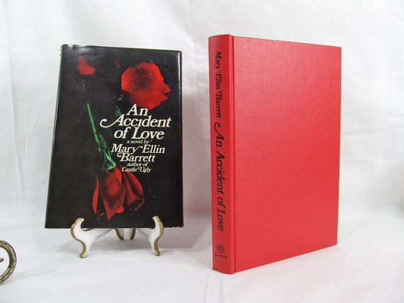 An Accident of Love by Mary Ellin Barrett E. P. Dutton 1973 First Edition Hardcover Book Dust Jacket Romance Scandal 1950's Fiction BCE