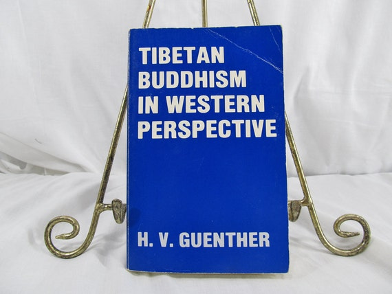 Tibetan Buddhism in Western perspective: Collected articles of Herbert V. Guenther  Dharma Publishing, California (1977) Paperback Book