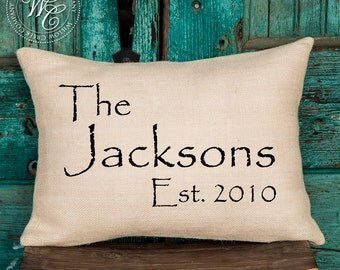 Personalized Wedding Gift, Burlap Pillow Cover-  Pillow with Last Name & Established Date