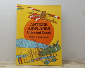 Antique Airplanes Coloring Book, 1975, Dover Publications, Peter Copeland. vintage coloring book