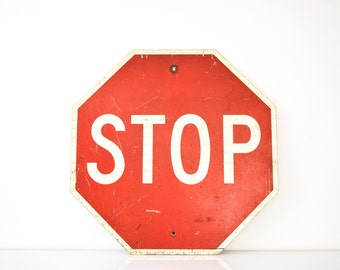 "road sign, stop sign, traffic sign, industrial sign, street sign, authentic vintage metal stop sign, large 30"" octagon, industrial decor"