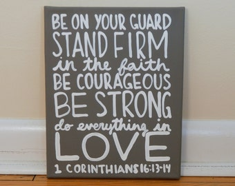 1st Corinthians, Bible Verse Canvas, Stand Firm In the Faith, Quote Art, Canvas Quote Art, Wall Hanging, Wall Art, Home Decor, Dorm Decor