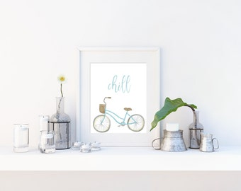 "Inspirational Office Decor, Inspirational Quote, Motivational Art, Instant Download, Printable Cruiser ""Chill"" 8x10 Digital Print"