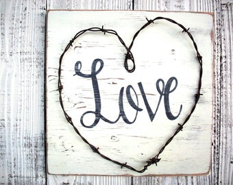 Rustic Wood Love Sign / Custom Love Sign / Wedding Decor / Barbed Wire Heart / Western Wedding / Western Home Decor