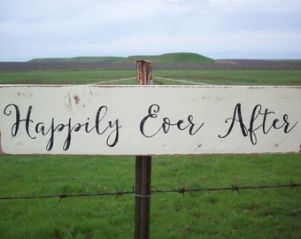 Happily Ever After Rustic Wedding Sign / Anniversary Party Decor / Engagement Photo Prop / Rustic Wall Decor / Wedding Decoration