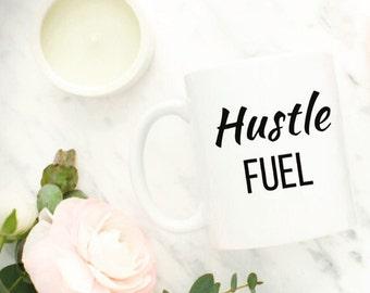 Hustle Fuel Mug