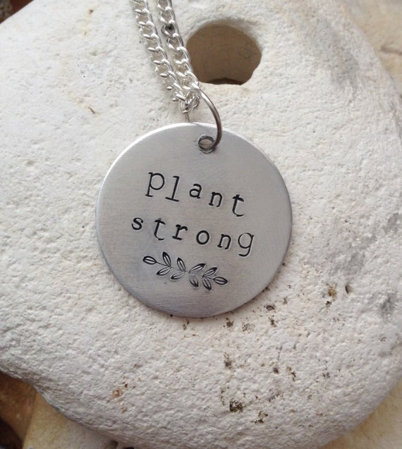 "Vegan plant strong jewellery - vegan necklace - jewelry - plant strong - animal rights jewellery - handstamped 3cm pendant on 18"" chain"