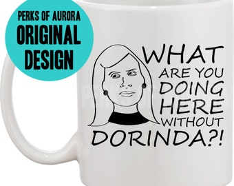 What are you going here without Dorinda- Real Housewives of New York inspired coffee mug