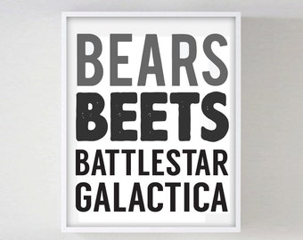 Bears Beets Battlestar Gallactica The Office Dwight Quote Funny TV Quote Print Inspirational Poster Print Typography