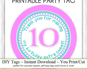 Instant Download - Hot Pink and Teal 10th Birthday Printable Party Tag, Birthday Party Tag, DIY Cupcake Topper, You Print, You Cut